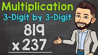 3-Digit by 3-Digit MuĮtiplication | Math with Mr. J