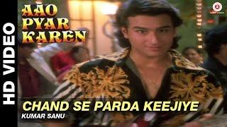 Chand se parda keejiye - Aao Pyaar Karen | Kumar Sanu | Saif Ali Khan & Shilpa Shetty thumbnail
