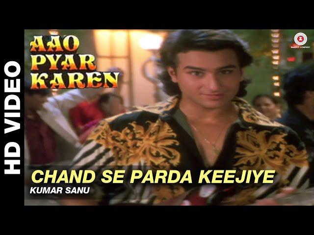 Chand se parda keejiye - Aao Pyaar Karen   Kumar Sanu   Saif Ali Khan & Shilpa Shetty