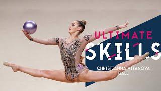 Christianna Vitanova - Ultimate Skills