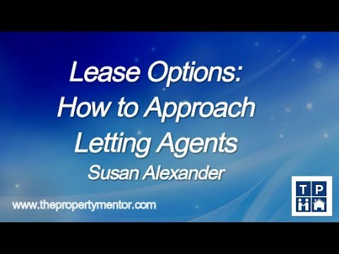 Lease Options - How to approach letting agents
