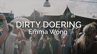 Dirty Doering - Emma Wong / mukke 17