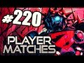 Pain in the Neck (#220) | Injustice: Gods Among Us | Online - Player Matches