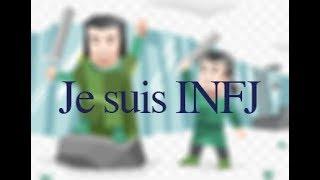 Je suis INFJ - MBTI Test
