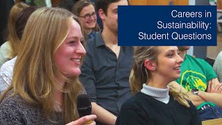 Careers in Sustainability: Student Questions