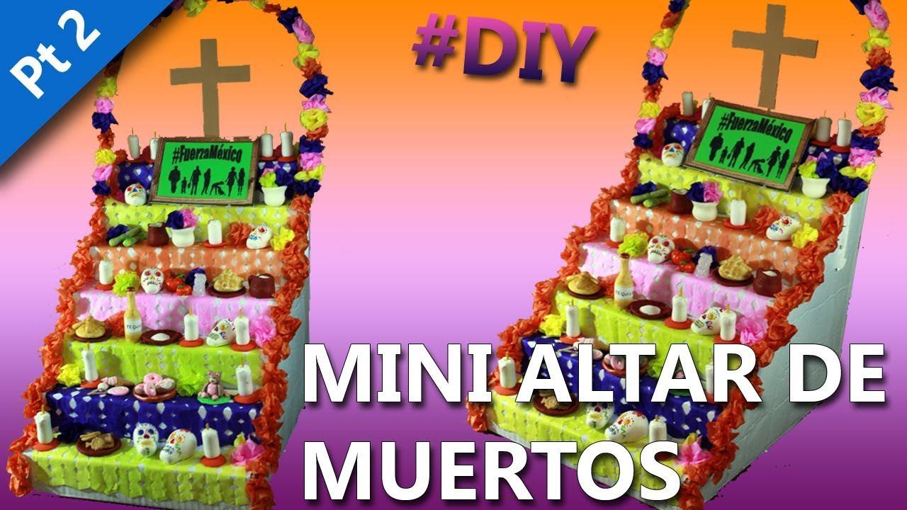 Como Hacer Un Altar De Muertos Mini Altar Manualidades Dia De Muertos