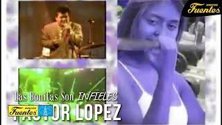 Las Bonitas Son Infieles - Pastor Lopez y su Combo / Discos Fuentes