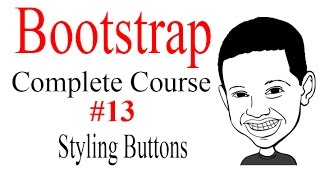 Bootstrap Tutorial Complete Course #13 Styling buttons - How To Video Tutorial