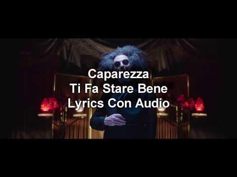 CAPAREZZA - TI FA STARE BENE (TESTO & AUDIO HD)