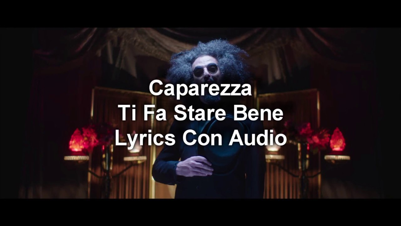 caparezza-ti-fa-stare-bene-testo-audio-hd-palapa-paya