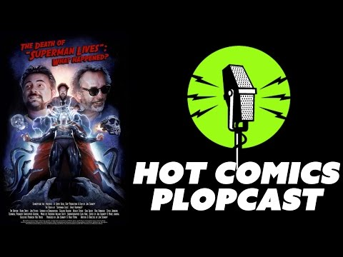 Doomed Movies: The Death of Superman Lives + Lost Soul. HOT COMICS PLOPCAST #28A: + New BluRays