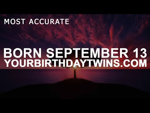 Born on September 13 | Birthday | #aboutyourbirthday | Sample