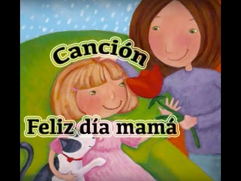 Feliz d a mam canci n infantil youtube for Cancion el jardin