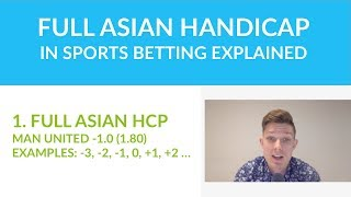 Full Asian Handicap in Sports Betting Explained