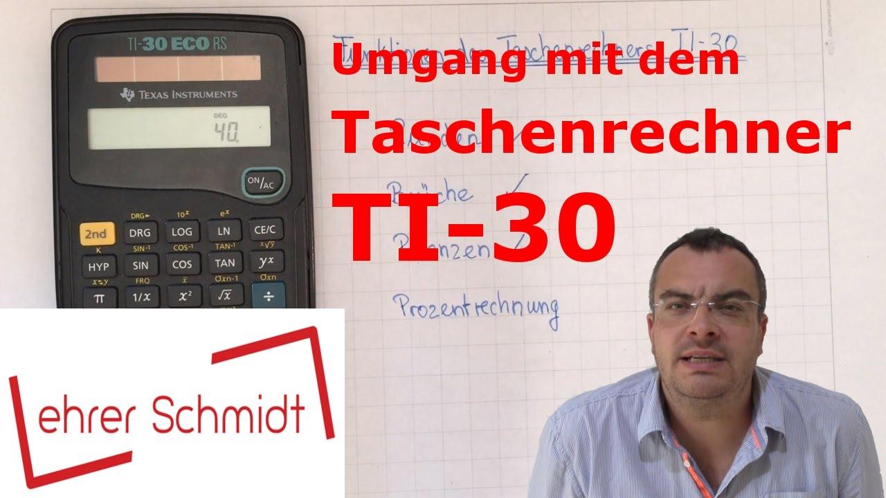 Umgang Mit Dem Taschenrechner Ti 30 Mathematik Lehrerschmidt