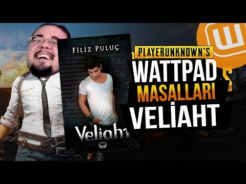 WATTPAD ve PUBG // VELİAHT #03 // Playerunknown's Battlegrounds