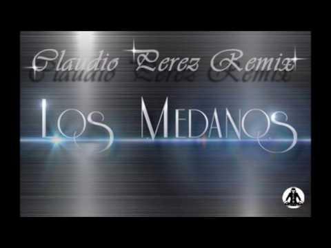 Los Medanos 2017 Claudio Perez Remix