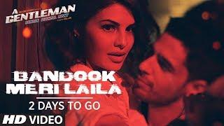 Bandook Meri Laila Song Teaser    A Gentleman - Sundar, Susheel, Risky   ►2 Days to Go