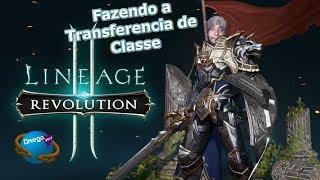 Lineage 2 Revolution - Transferência de Classe