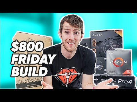 Building a Value Gaming Rig at Home - $800 Budget