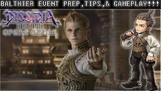 Dissidia Final Fantasy: Opera Omnia BALTHIER EVENT PREP, TIPS, & GAMEPLAY!!