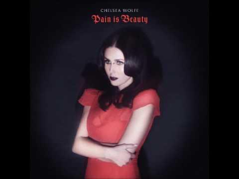 Chelsea Wolfe - Pain is Beauty (Full Album)