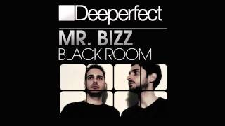 Mr. Bizz - Black Room (Original Mix)