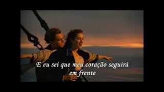 vuclip Titanic My Heart Will Go On - Céline Dion  com tradução em Portugues