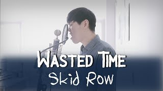 Skid Row - Wasted Time(cover by Bsco)