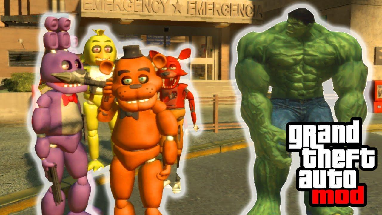 FIVE NIGHTS AT FREDDY'S VS  THE HULK MOD! GTA IV PC MODS & Gameplay! (FNAF  GTA MOD)