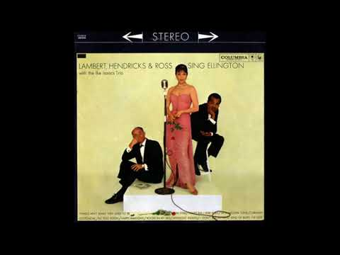 Lambert, Hendricks & Ross - LambertHendricks and Ross Sing Ellington ( Full Album )
