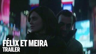 FÉLIX ET MEIRA Trailer | Canada's Top Ten Film Festival 2014