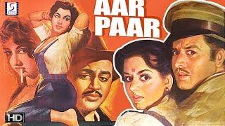 Aar Paar - Romantic Movie - HD - B&W - Guru Dutt, Shyama