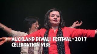 Auckland Diwali Festival 2017 || Celebration VIBE