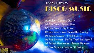 Discoteca I - TOP 8 (SÓ AS MELHORES DAS DISCOTECAS) | DISCO MUSIC | FLASH BACK ANOS 70