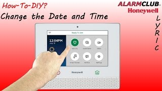 Honeywell Lyric Security System - How to Change Date and Time?