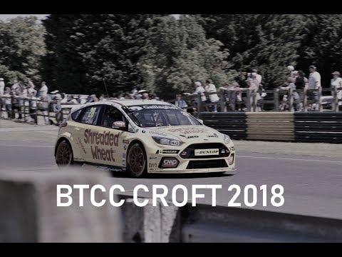 British Touring Car Championship (BTCC) - Highlights and Best Moments - Croft 2018