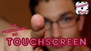 Wie funktioniert ein TOUCHSCREEN? (Ad_Tech#3) [Compact Physics]