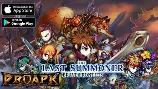 Brave Frontier: The Last Summoner Gameplay Android / iOS (Brave Frontier 2??)