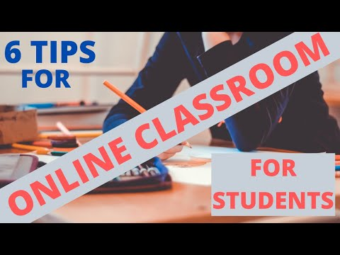 6 Tips For Online Classroom For Students
