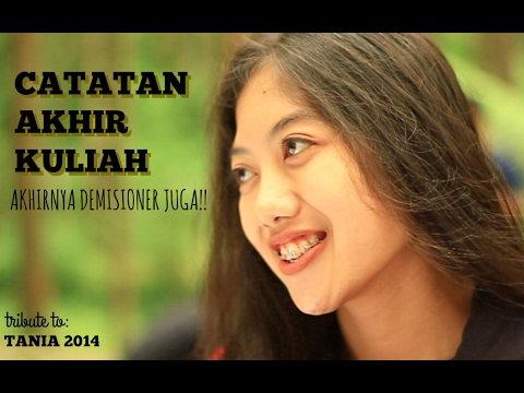 CATATAN AKHIR KULIAH: TRIBUTE TO TANIA 2014