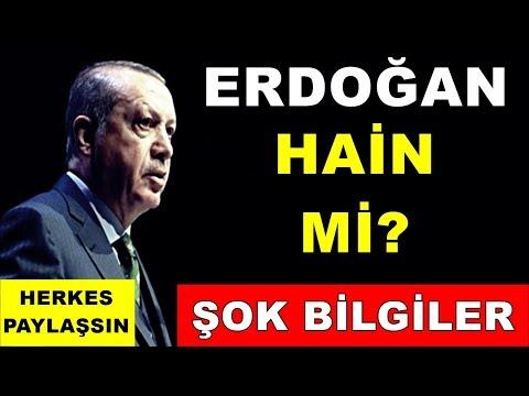 Erdoğan Hain Mi? ŞOK BİLGİLER! Herkes Paylaşsın Mutlaka İşte Erdoğan'ın Gerçek Yüzü