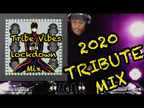 A Tribe Called Quest - Lockdown Tribute Mix 2020