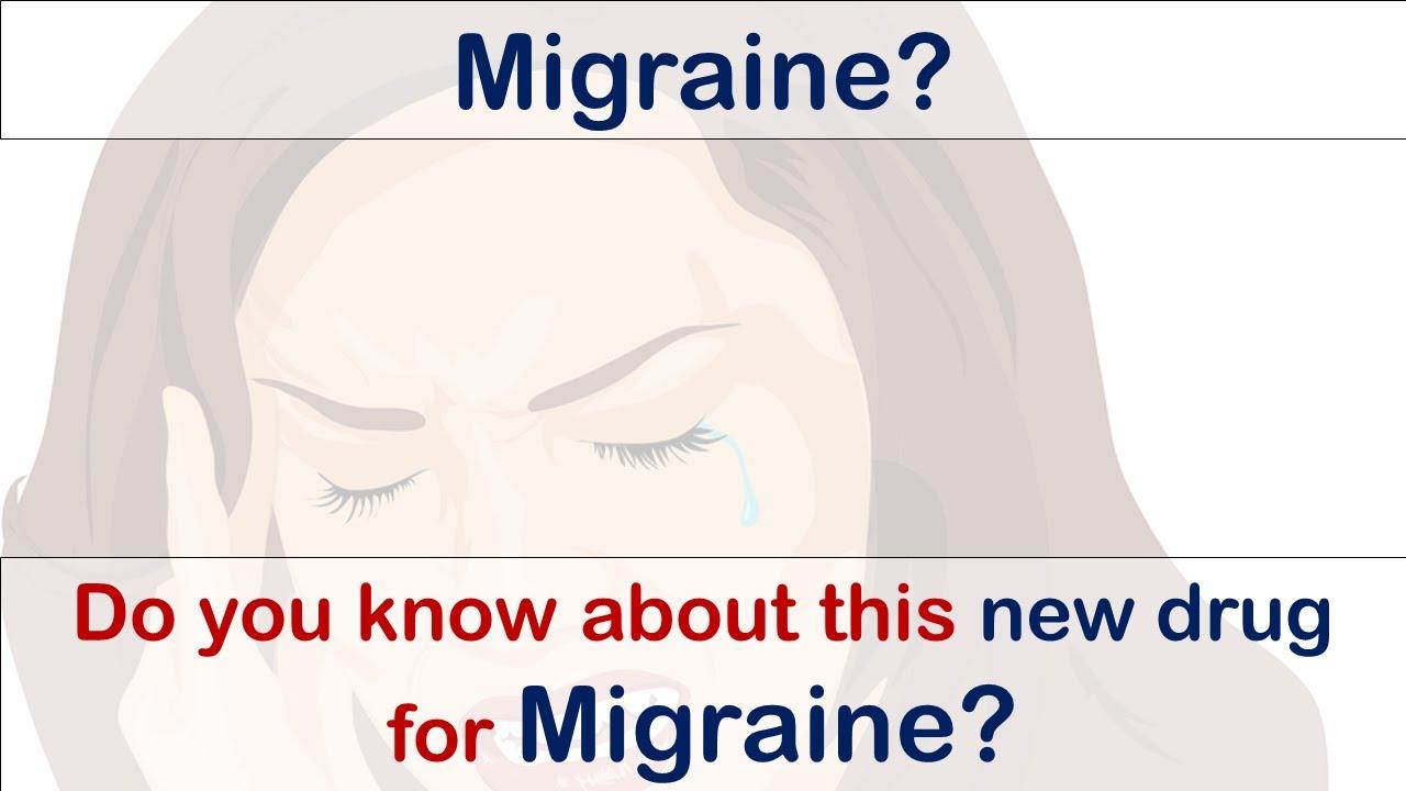 Ubrelvy (ubrogepant): new treatment medicine for migraine headaches- mechanism, dose, side effects