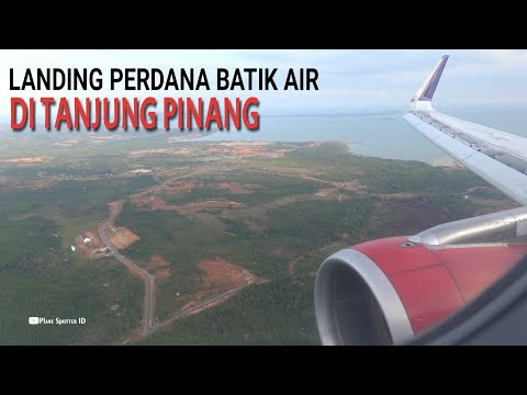 Pesawat Batik Air Landing Perdana Di Bandara Raja Haji Fisabilillah Kota Tanjung Pinang