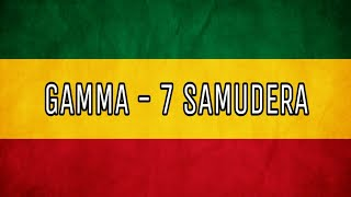 Gamma - 7 samudera reggae ska cover