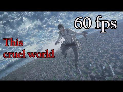 This Cruel World - 60FPS Berthold Transformation - Attack on Titan S3P2