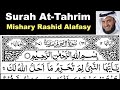 Surah At-Tahrim Full Sheikh Mishary Rashid Al-Afasy With Arabic Text HD #66