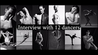 Interview with 12 Dancers