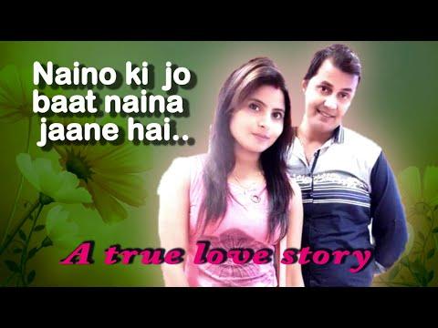 naino-ki-jo-baat-naina-jane-h-song-|-full-video-song-|-a-love-story-|-tv-india-|-dilip-yadav।